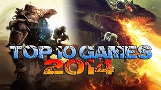 Throthgar's Top 10 Most Anticipated Games Of 2014 - TYRANNICON