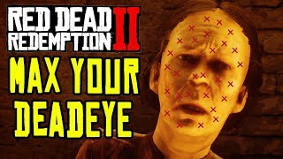 Red Dead Redemption 2: HOW TO MAX YOUR DEADEYE QUICK! (Valerian Root Locations)